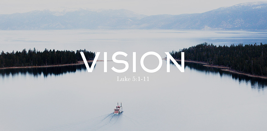 Vision Sunday: Put Out into Deeper Water